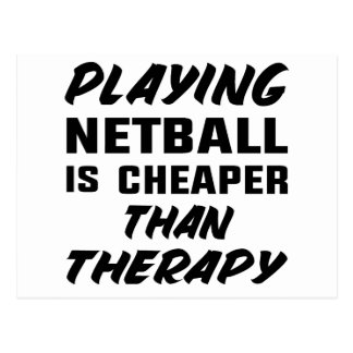 Netball zu spielen ist billiger als Therapie Postkarte