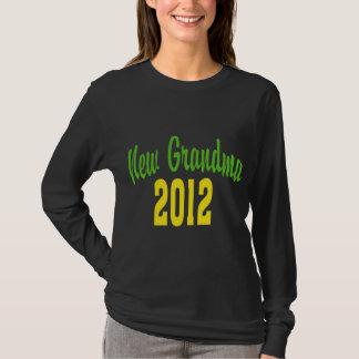 Neue Großmutter 2012 T-Shirt