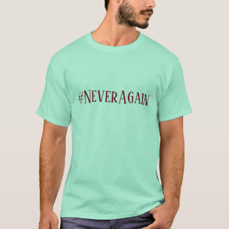 #NeverAgain T-Shirt