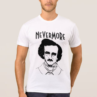 NeverMore T - Shirt Edgar Allan Poe