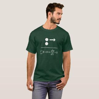Newtons erstes Gesetz T-Shirt