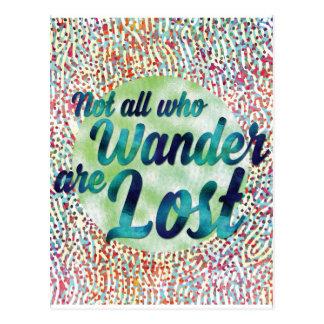 Nicht alle, die Wander verloren sind Postkarte