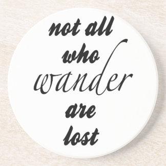 Nicht alle, die Wander verloren sind Untersetzer