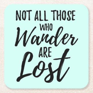 Nicht alles die, die Wander verloren sind Kartonuntersetzer Quadrat
