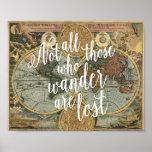 Nicht alles die, die Wander verlorener Zitat-Druck Poster