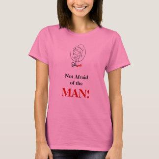 Nicht ängstlich T-Shirt