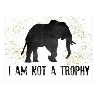 Nicht eine Trophäe-Elefant-Protest-Postkarte Postkarte