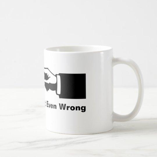 Nicht einmal Unrecht Tasse