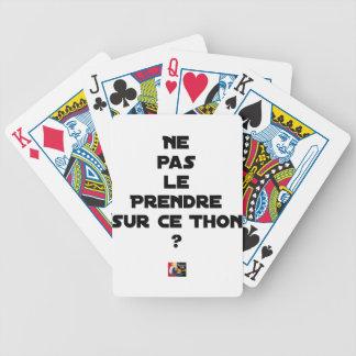 NICHT ES AUF EG THUNFISCH ZU NEHMEN? - Wortspiele Bicycle Spielkarten