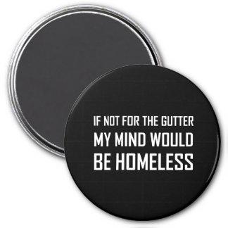 Nicht für Gosse-Verstand seien Sie obdachlos Runder Magnet 7,6 Cm