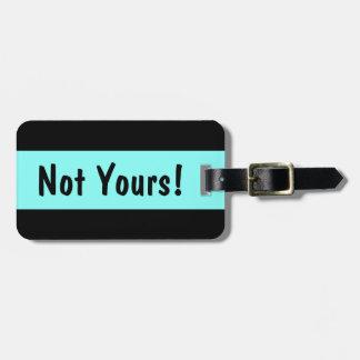 Nicht Ihr! Lustiger kundenspezifischer Kofferanhänger