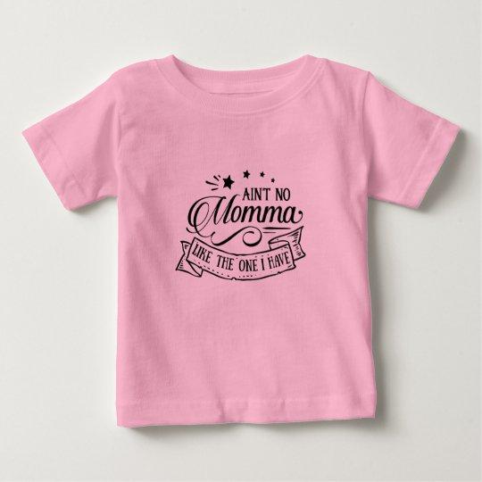 Nicht ist kein Momma - der T - Shirt des Kindes