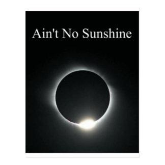 Nicht ist kein Sonnenschein Postkarte