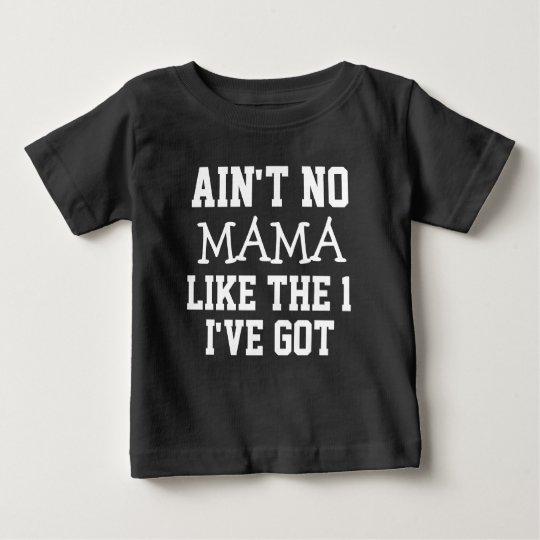 Nicht ist keine Mutter lustig, wie das 1 ich Baby T-shirt
