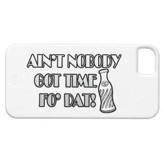 Nicht ist niemand erhaltene Zeit FO Dat iPhone 5 Etui