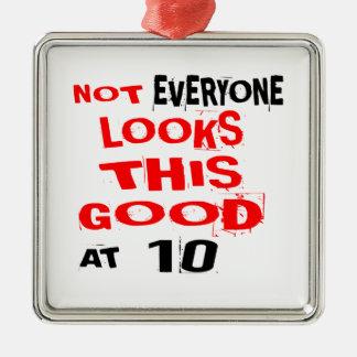 Nicht jedes betrachtet dieses, das 10 Geburtstag Silbernes Ornament