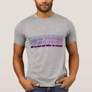 """""""Nicht kannten Sie Ihren Vater Mr.Accountant? """" T-Shirt"""