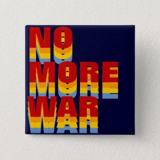 nicht mehr Kriegshaltung Quadratischer Button 5,1 Cm