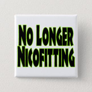 Nicht mehr Nicofitting Quadratischer Button 5,1 Cm