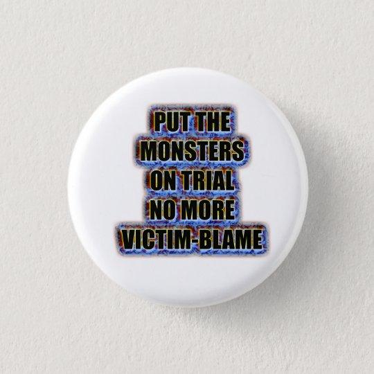 Nicht mehr Opferschuld Runder Button 2,5 Cm