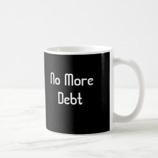 Nicht mehr Schulden Kaffeetasse
