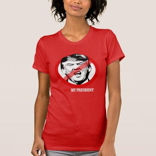Nicht mein Präsident - Anti-Trumpf T-Shirt