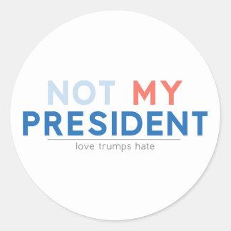 Nicht mein Präsident Runder Aufkleber