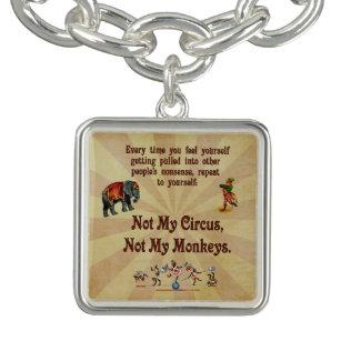 Nicht mein Zirkus, nicht meine Affen Armband