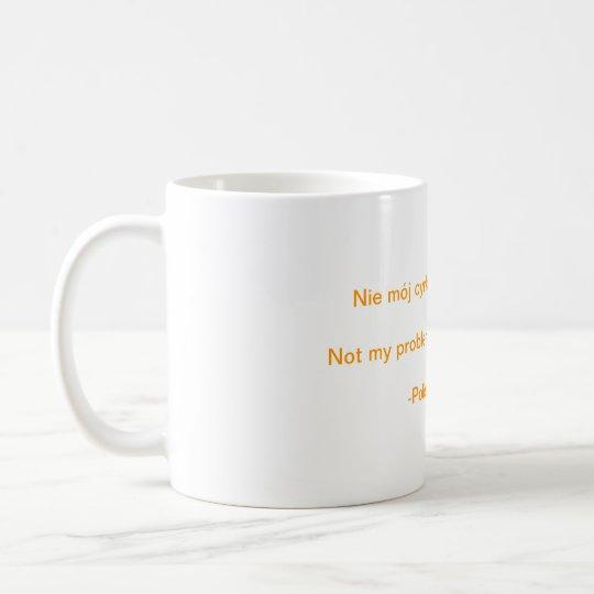 Nicht mein Zirkus. Nicht meine Affen Kaffeetasse
