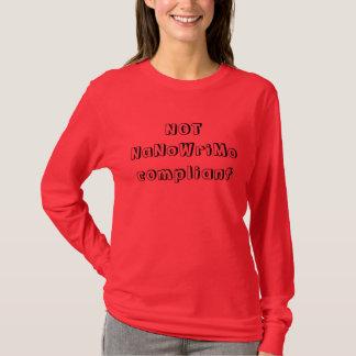 NICHT NaNoWriMo konformes Shirt