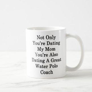 Nicht nur Sie sind verabredeten meine Mamma, die Kaffeetasse
