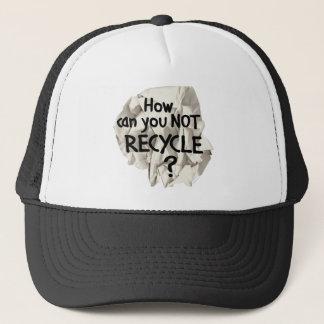 Nicht recyceln? truckerkappe