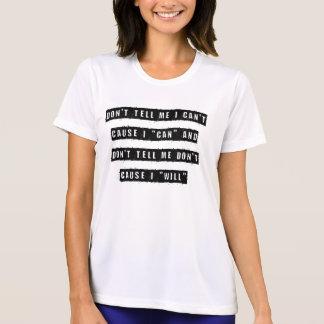 Nicht sagen Sie mir, dass ich nicht, Ursache kann, T-Shirt