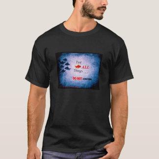 Nicht/Test tun sich anzupassen aller Sache-T - T-Shirt