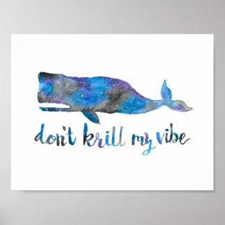 """Nicht tun Krill mein Vibe-Druck 8,5"""" x 11"""" Poster"""