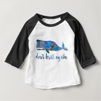 Nicht tun Krill mein Vibe-Säuglingraglan-T-Stück Baby T-shirt