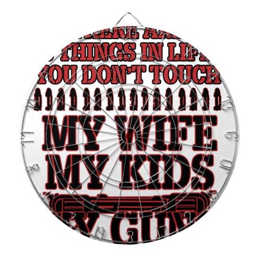 Nicht tun Touch meine Ehefrau meine Kinder meine Dartscheibe