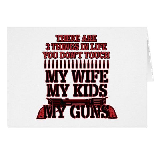 Nicht tun Touch meine Ehefrau meine Kinder meine Grußkarte
