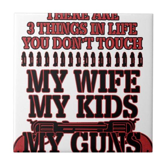 Nicht tun Touch meine Ehefrau meine Kinder meine Kleine Quadratische Fliese