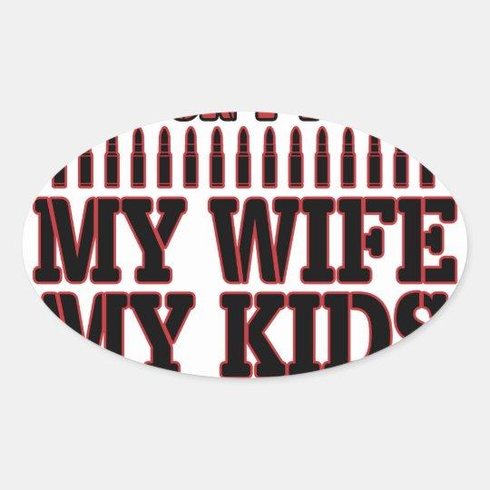Nicht tun Touch meine Ehefrau meine Kinder meine Ovaler Aufkleber