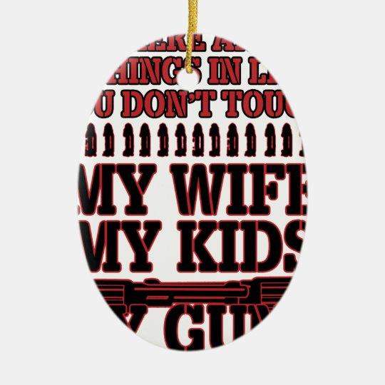 Nicht tun Touch meine Ehefrau meine Kinder meine Ovales Keramik Ornament
