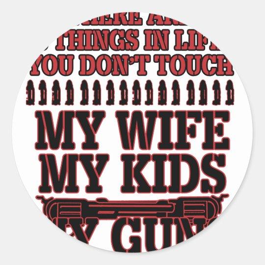 Nicht tun Touch meine Ehefrau meine Kinder meine Runder Aufkleber