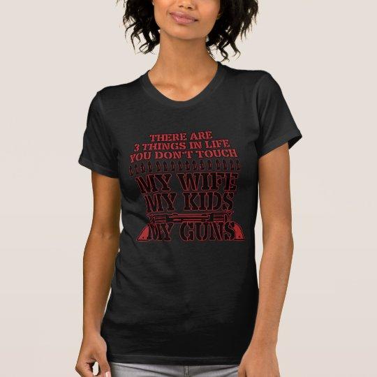 Nicht tun Touch meine Ehefrau meine Kinder meine T-Shirt