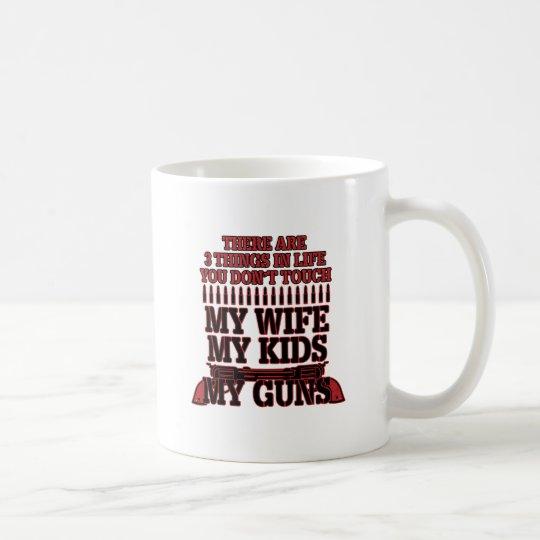 Nicht tun Touch meine Ehefrau meine Kinder meine Tasse
