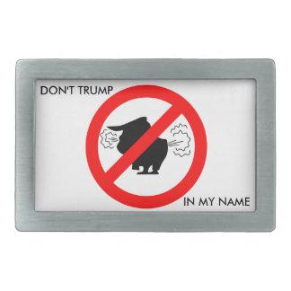 Nicht tun Trumpf in meinem Namen - Gürtelschnalle