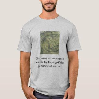Nicht viele Künstler legen Selbstmord durch Lea… T-Shirt