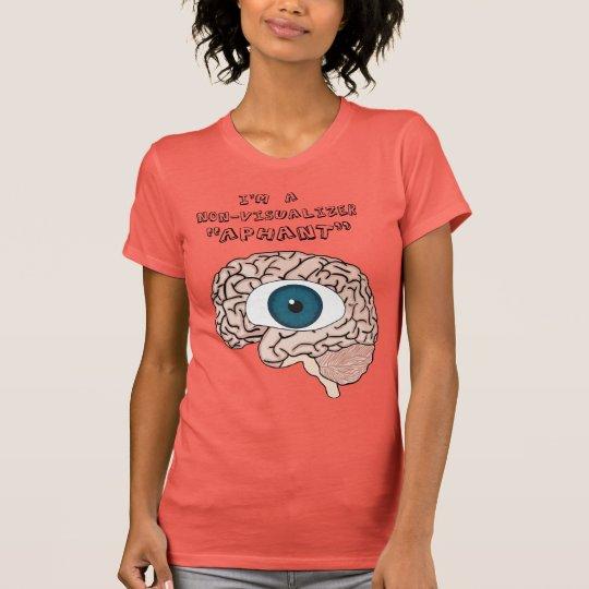 """Nicht-Vorstellungstyp """"Aphant"""" T - Shirt"""