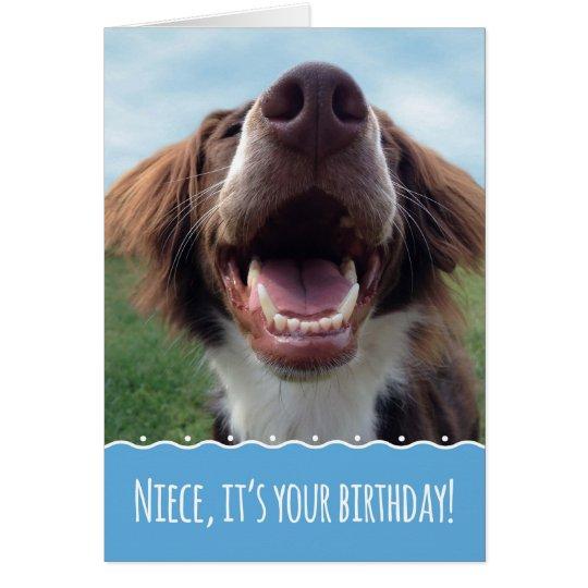 Nichten-Geburtstag, glücklicher Hund mit großem Grußkarte