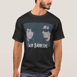 Nichtige Schwätzer T T-Shirt