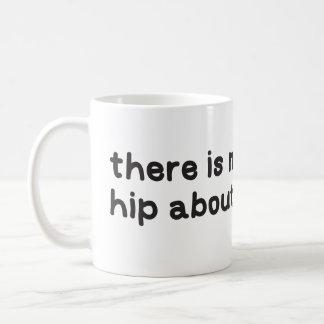 Nichts angesagt über Dysplasiabewusstsein Kaffeetasse